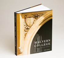 Malvern College: A 150th Anniversary Portrait